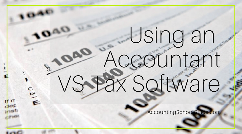 Should I File Taxes with an Accountant or Tax Software?